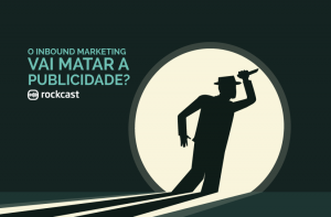podcast-sobre-publicidade-inbound-marketing