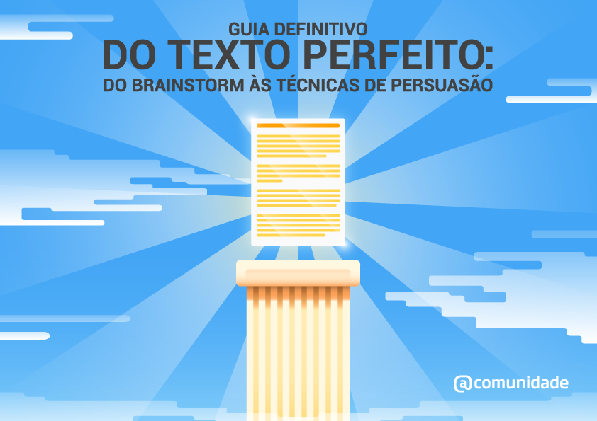Ebook - Guia Definitivo do Texto Perfeito: do brainstorming à persuasão