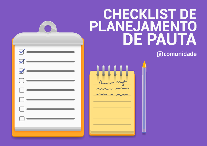 Kit - Checklist de planejamento de pauta + Ebook