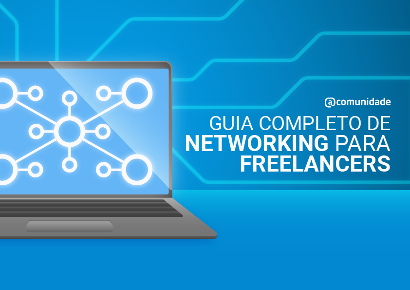 Ebook - Guia completo de networking para freelancers