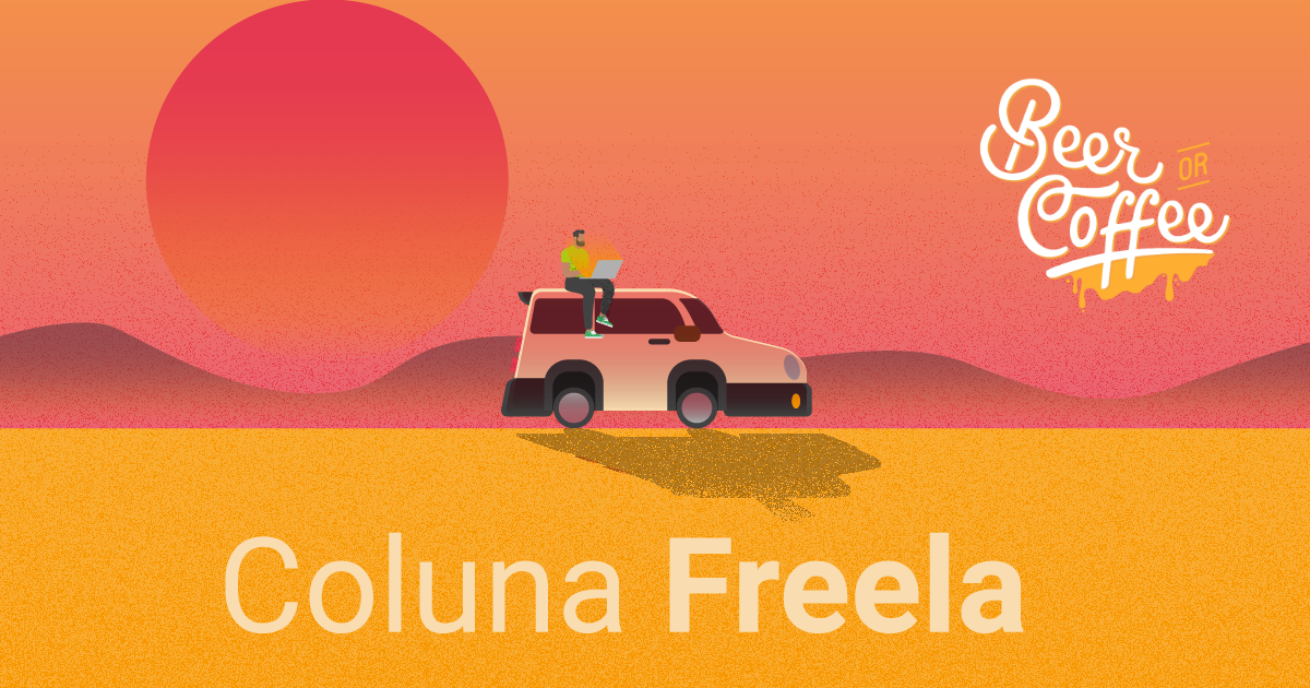 Coluna Freela: Beer or Coffee e Coworkings